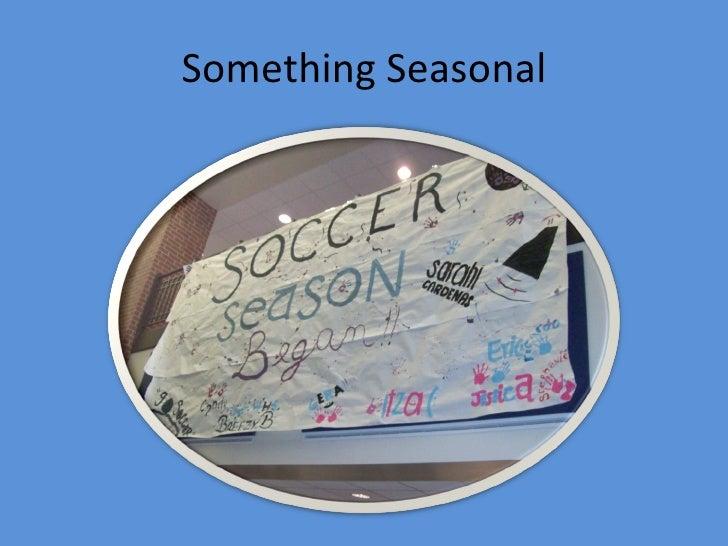 Something Seasonal