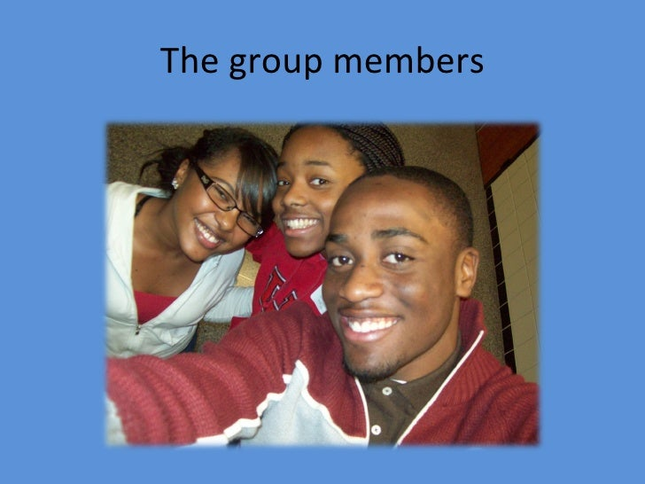 The group members
