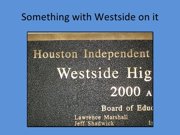 Something with Westside on it
