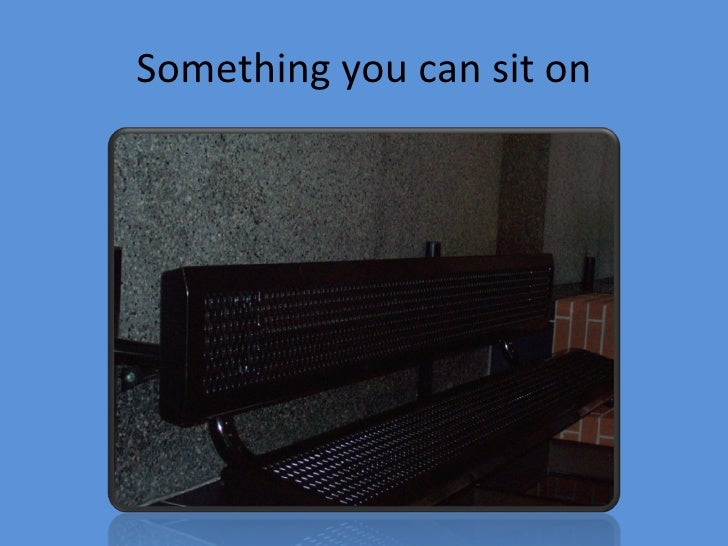 Something you can sit on