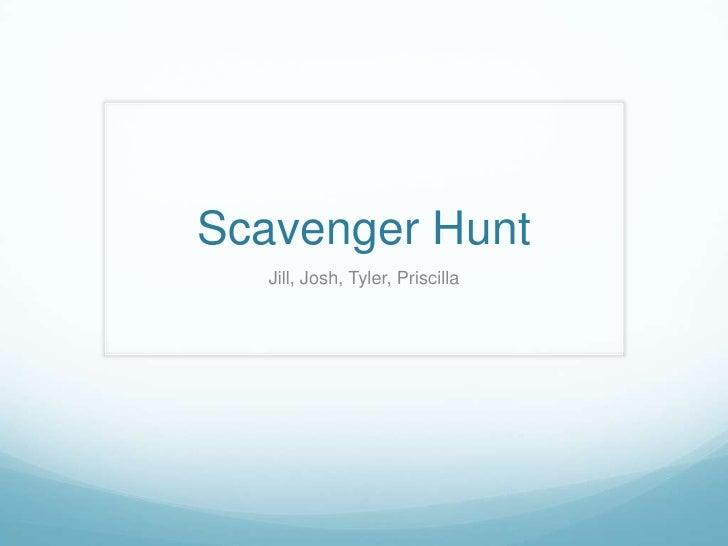 Scavenger Hunt<br />Jill, Josh, Tyler, Priscilla<br />