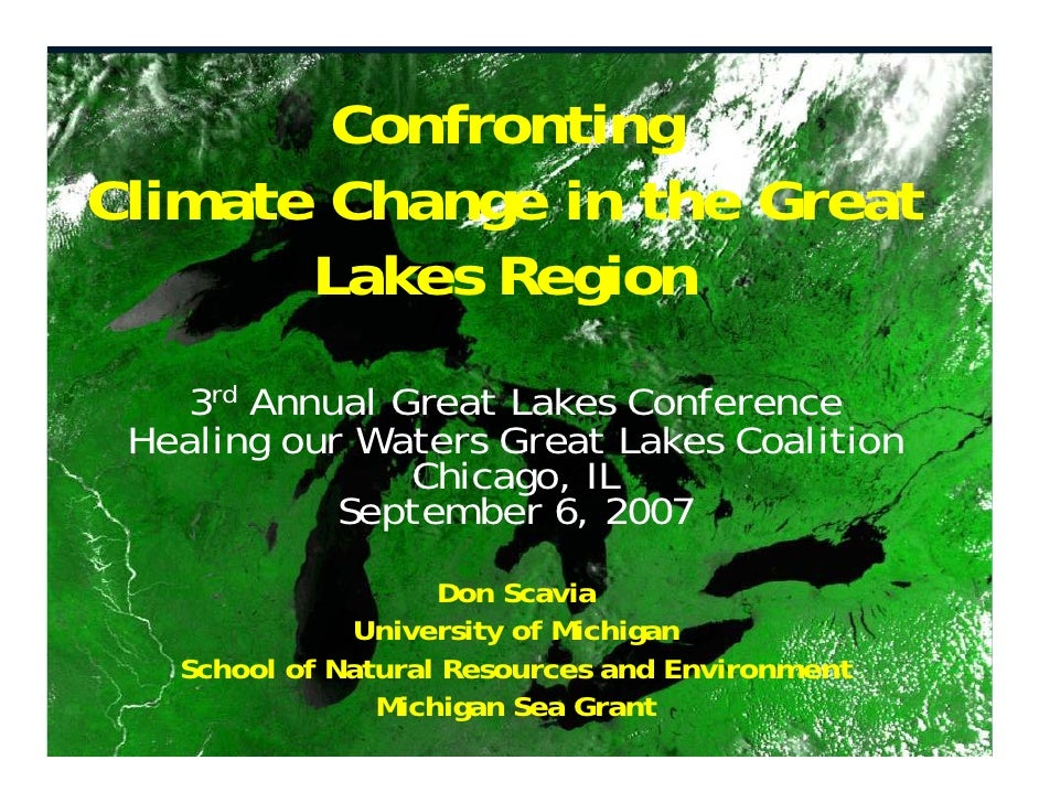 Confrontingg Climate Change in the Great        Lakes Region          k       i     3rd Annual Great Lakes Conference  Hea...