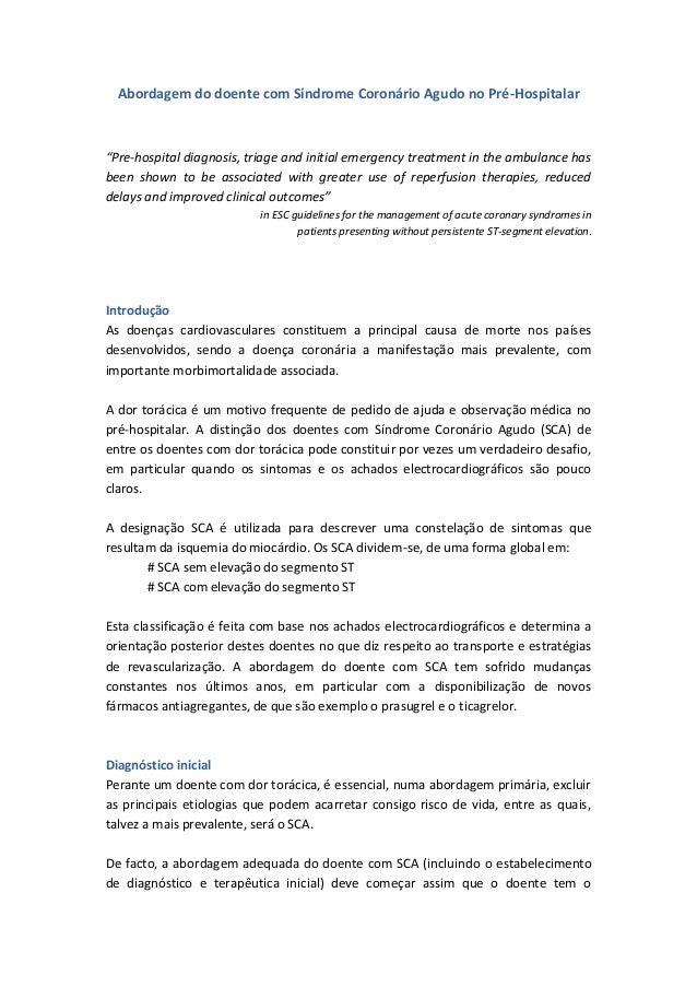 """Abordagem do doente com Síndrome Coronário Agudo no Pré-Hospitalar """"Pre-hospital diagnosis, triage and initial emergency t..."""