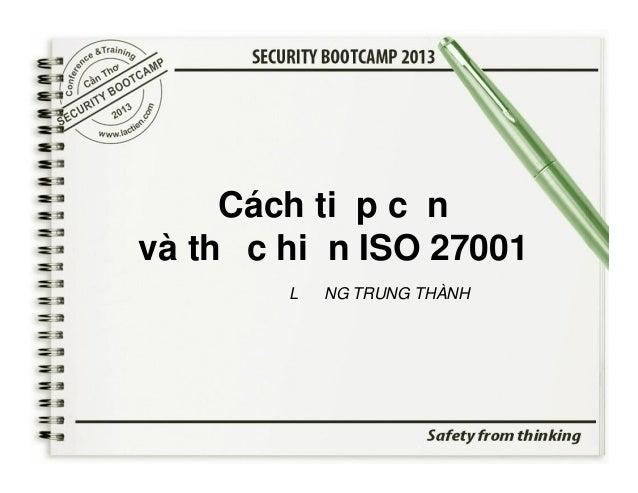 Cách tiếp cận và thực hiện ISO 27001 LƯƠNG TRUNG THÀNH