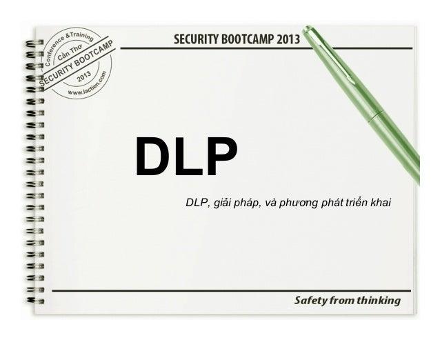 DLP  DLP, giải pháp, và phương phát triển khai