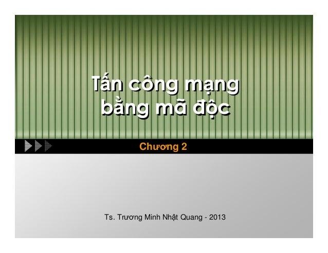 T n công m b ng mã  ng c  Chương 2  Ts. Trương Minh Nh t Quang - 2013