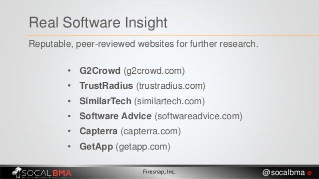 • G2Crowd (g2crowd.com) • TrustRadius (trustradius.com) • SimilarTech (similartech.com) • Software Advice (softwareadvice....