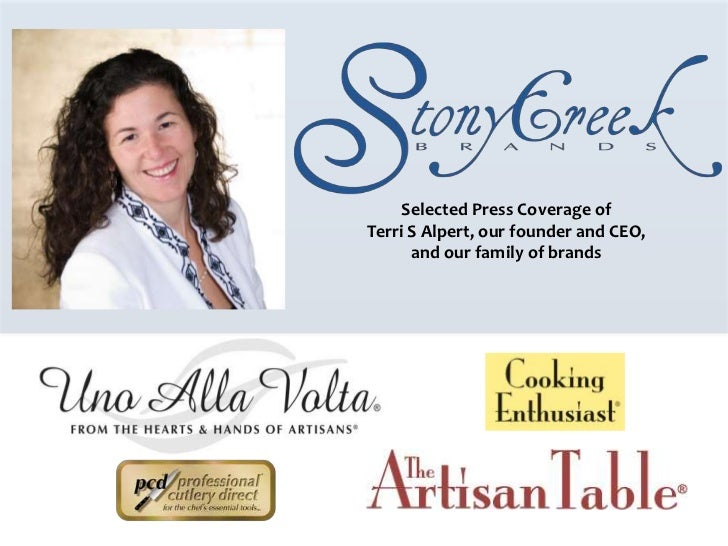 Selected Press Coverage ofTerri S Alpert, our founder and CEO,      and our family of brands