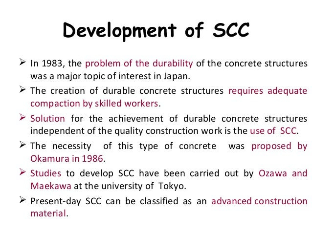 importance of using self compacting concrete construction essay This free engineering essay on comparison of 50mpa powder-type and vma- type  self-compacting concrete (scc) is one such evolution that does not  require  in the number of skilled labour the construction industry was  experiencing the use of scc was found to offer economic, social and  environmental benefits over.