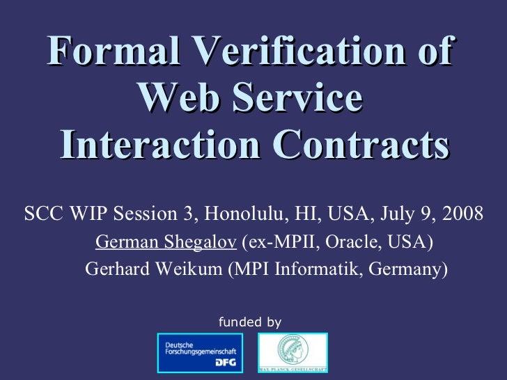 <ul><ul><li>SCC WIP Session 3, Honolulu, HI, USA, July 9, 2008 </li></ul></ul><ul><ul><li>German Shegalov  (ex-MPII, Oracl...