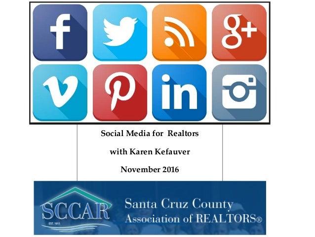 Social Media for Realtors with Karen Kefauver November 2016 with Karen Kefauver