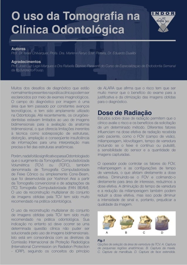 O uso da Tomografia na Clínica Odontológica