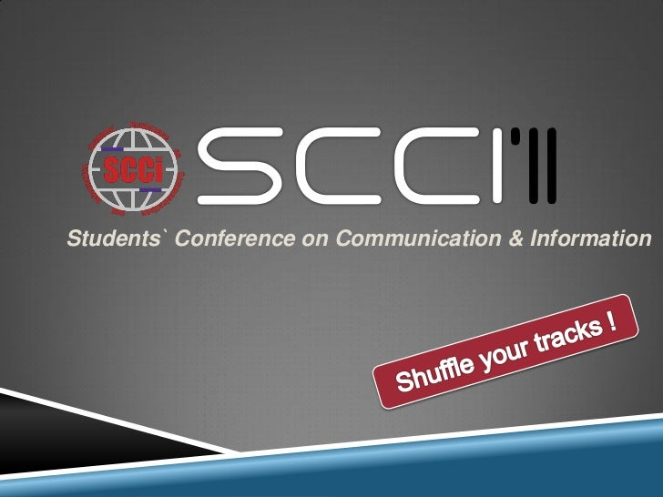 Students` Conference on Communication & Information