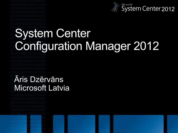 What is in SCCM 2012?