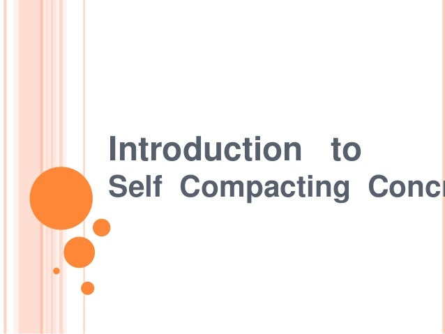 Scc-Self compacting concrete Slide 3