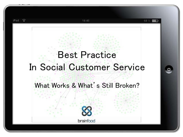 ² ² ² Best Practice In Social Customer Service What Works & What's Still Broken?