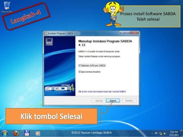 Proses install Software SABDA Telah selesai ©2012 Yayasan Lembaga SABDA