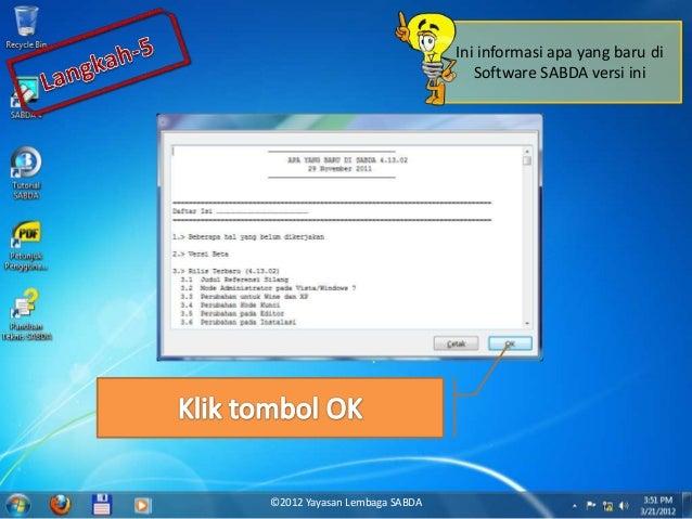 Ini informasi apa yang baru di Software SABDA versi ini ©2012 Yayasan Lembaga SABDA