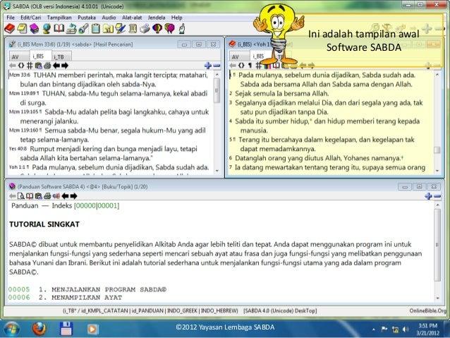 Ini adalah tampilan awal Software SABDA ©2012 Yayasan Lembaga SABDA
