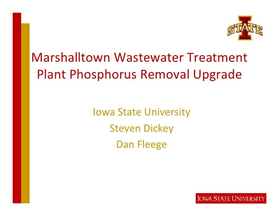 MarshalltownWastewaterTreatment PlantPhosphorusRemovalUpgrade           IowaStateUniversity             StevenDic...