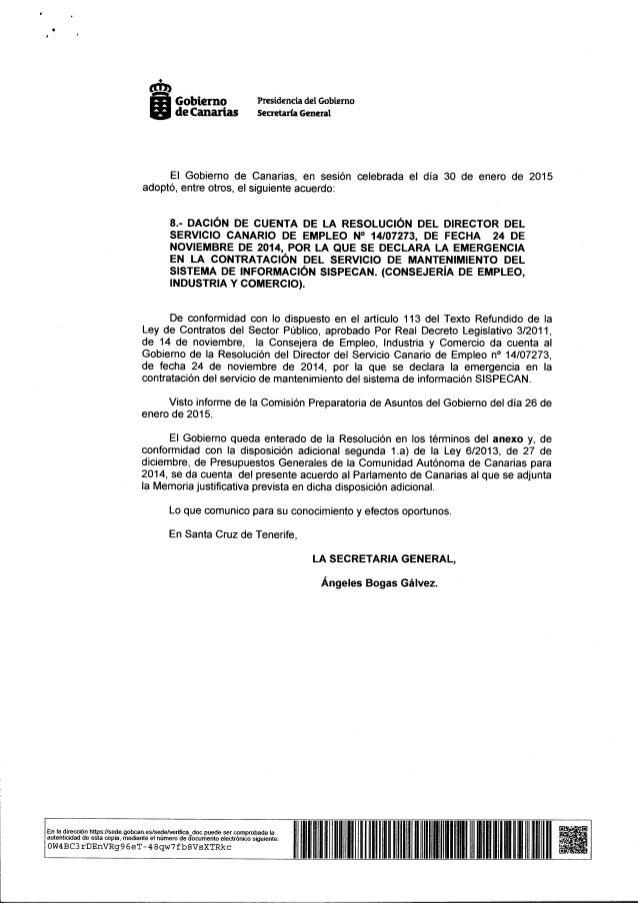 mi» Gobierno Presidencia del Gobierno de Canarias Secretaría General  El Gobierno de Canarias,  en sesión celebrada el día...