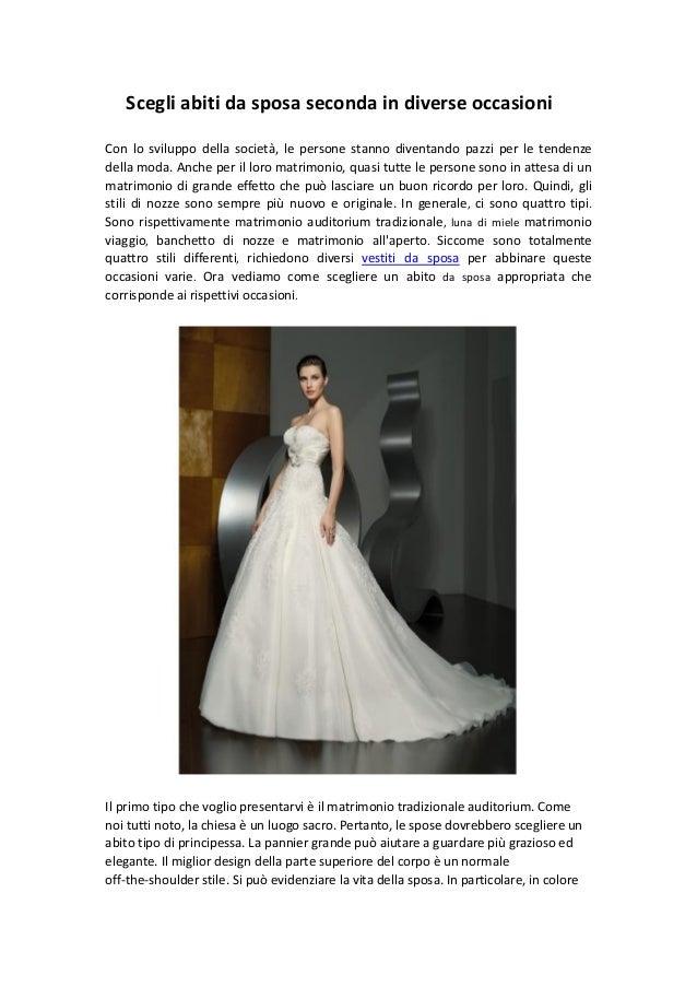 Scegli abiti da sposa seconda in diverse occasioniCon lo sviluppo della  società 60ef6adb408