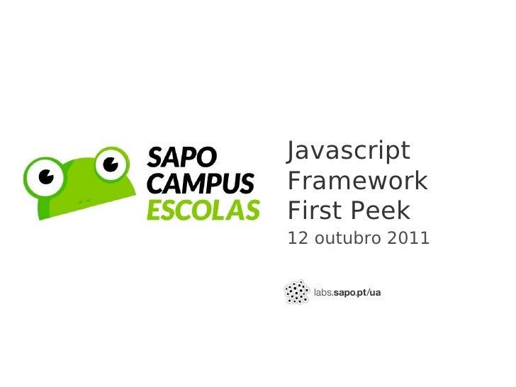 JavascriptFrameworkFirst Peek12 outubro 2011
