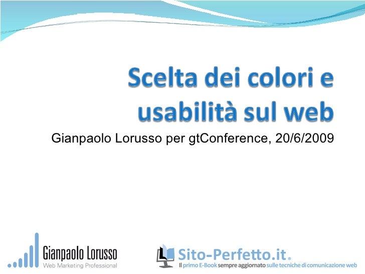 Gianpaolo Lorusso per gtConference, 20/6/2009