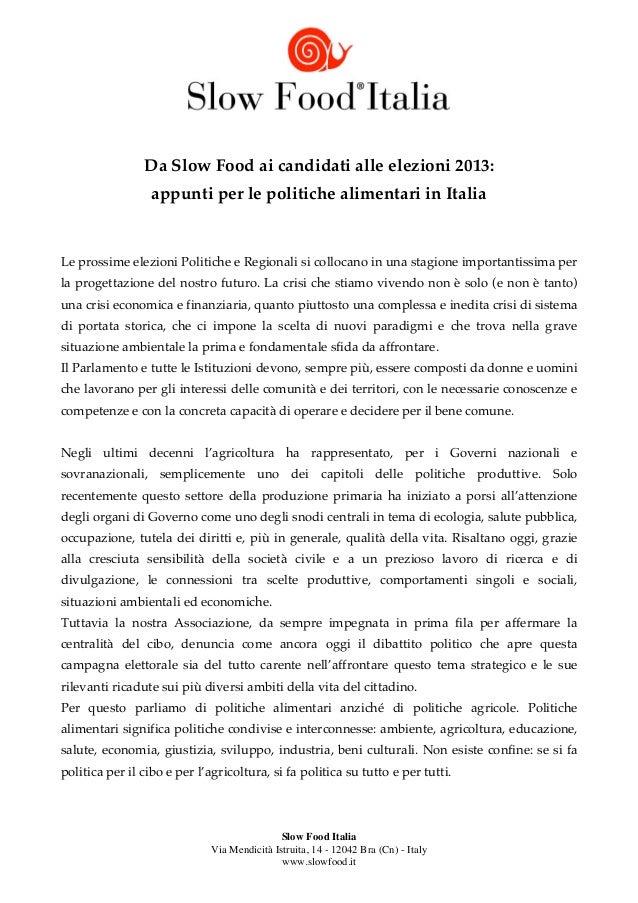 Da Slow Food ai candidati alle elezioni 2013:                  appunti per le politiche alimentari in ItaliaLe prossime el...