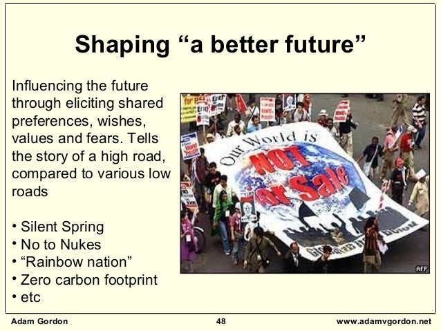 """Adam Gordon 48 www.adamvgordon.net Shaping """"a better future"""" Influencing the future through eliciting shared preferences, ..."""