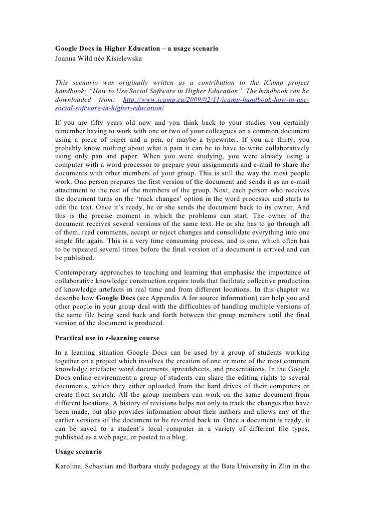 Google Docs in Higher Education – a usage scenario Joanna Wild née Kisielewska   This scenario was originally written as a...