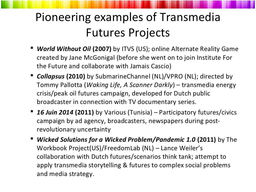 Pioneering examples of Transmedia Futures