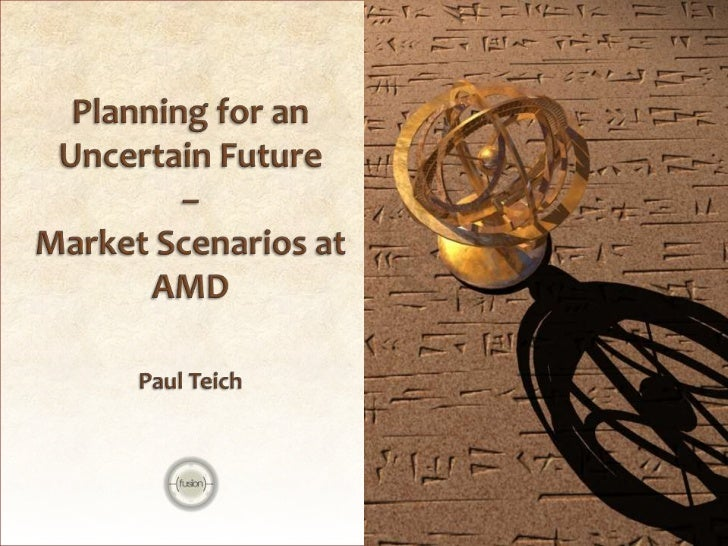 Scenarios are a self-consistent set of stories about            plausible futures - they highlight future uncertainty     ...