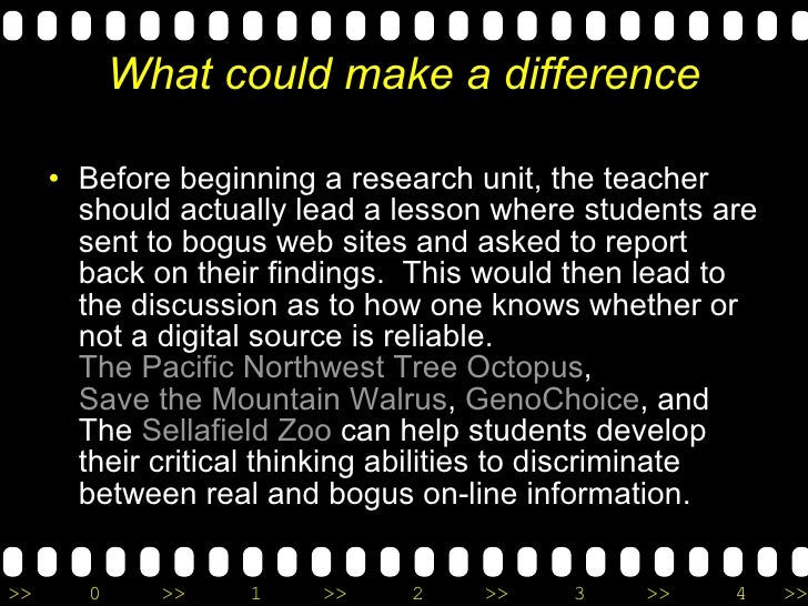 What could make a difference <ul><li>Before beginning a research unit, the teacher should actually lead a lesson where stu...