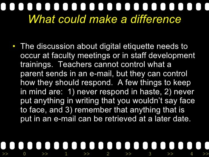 What could make a difference <ul><li>The discussion about digital etiquette needs to occur at faculty meetings or in staff...
