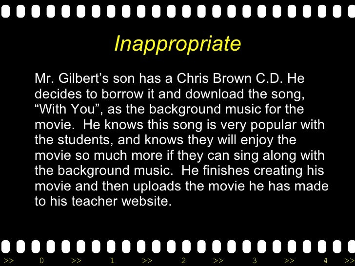 """Inappropriate <ul><li>Mr. Gilbert's son has a Chris Brown C.D. He decides to borrow it and download the song, """"With You"""", ..."""
