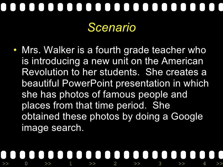 Scenario <ul><li>Mrs. Walker is a fourth grade teacher who is introducing a new unit on the American Revolution to her stu...