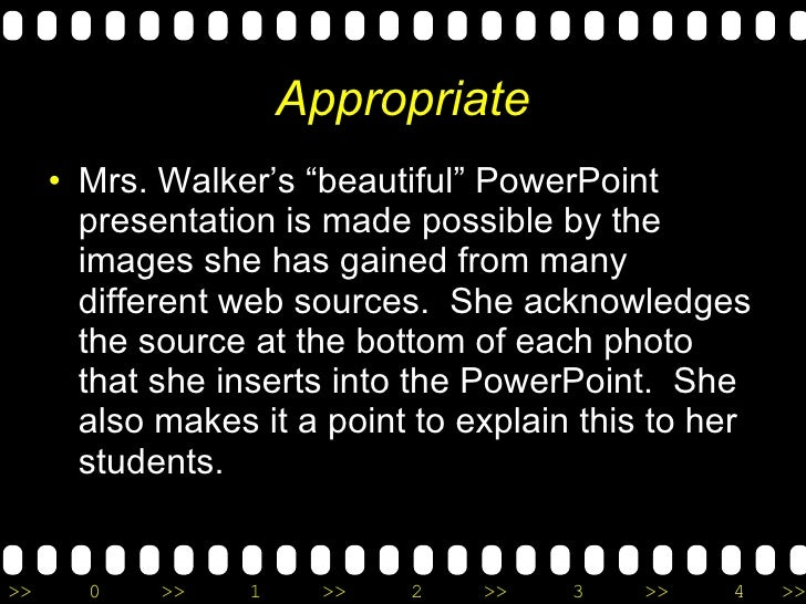 """Appropriate <ul><li>Mrs. Walker's """"beautiful"""" PowerPoint presentation is made possible by the images she has gained from m..."""