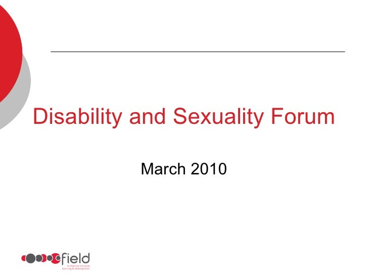 Disability and Sexuality Forum March 2010