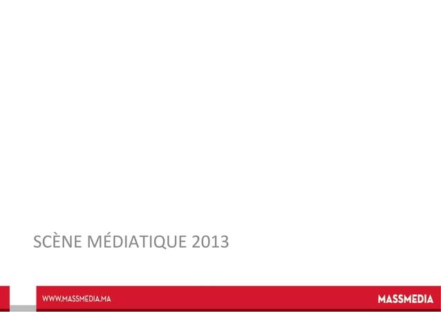 SCÈNE MÉDIATIQUE 2013 1