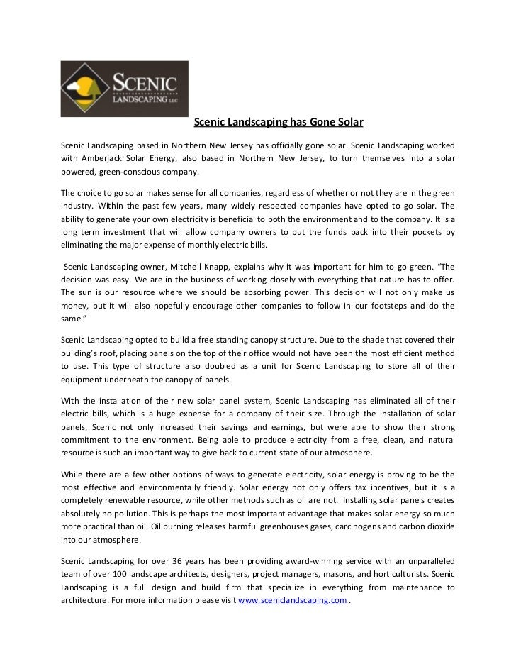 Scenic Landscaping has Gone SolarScenic Landscaping based in Northern New Jersey has officially gone solar. Scenic Landsca...