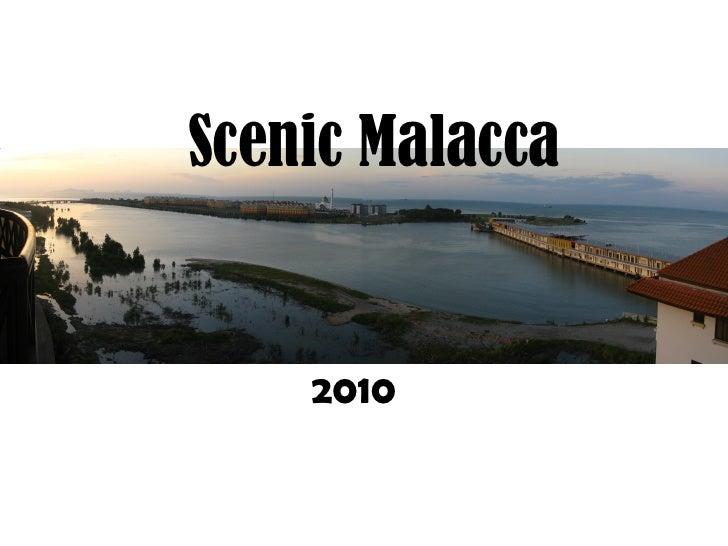 Scenic Malacca 2010