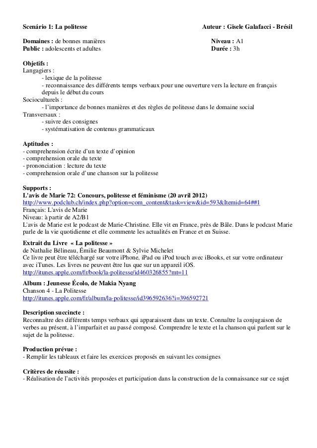 Scenário 1: La politesse                                                Auteur : Gisele Galafacci - BrésilDomaines : de bo...