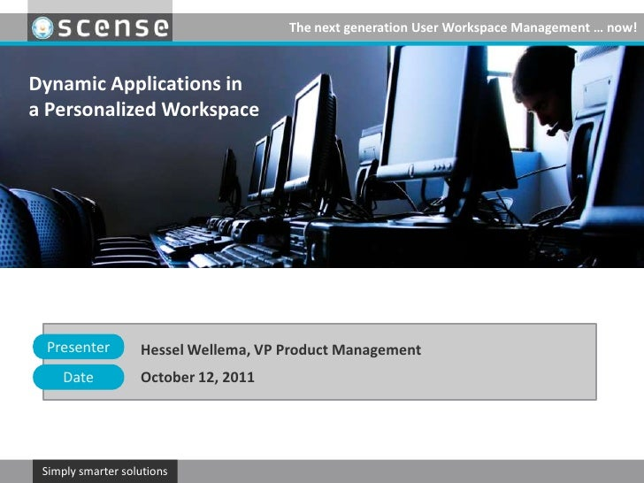 Hessel Wellema, VP Product Management <br />October 12, 2011<br />