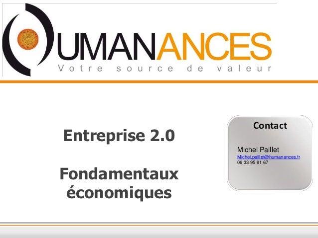 ContactEntreprise 2.0                 Michel Paillet                 Michel.paillet@humanances.fr                 06 33 95...