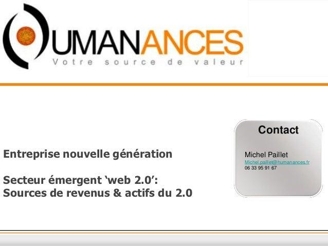 20/11/2012                                          ContactEntreprise nouvelle génération       Michel Paillet            ...