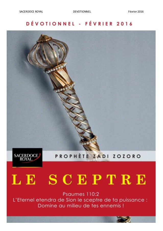 SACERDOCE ROYAL DEVOTIONNEL Février 2016 1