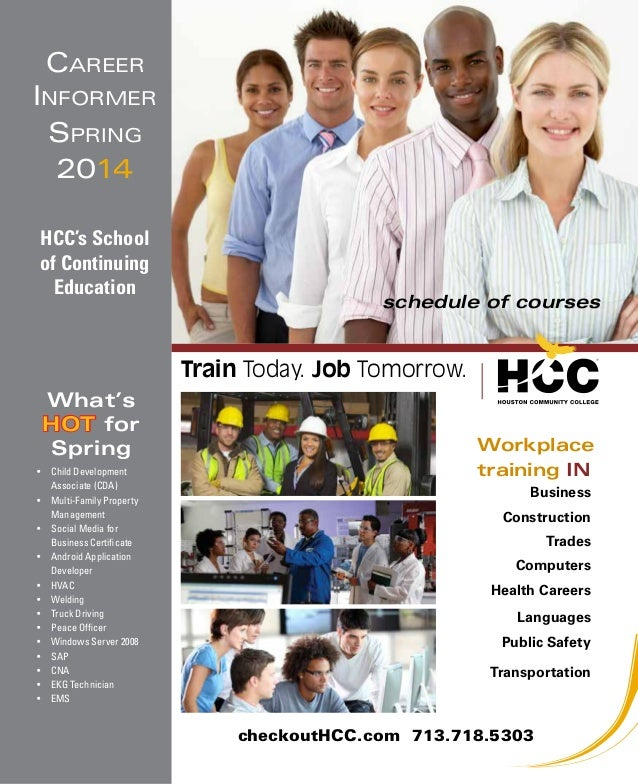 Career Informer Spring 2014 HCC's School of Continuing Education  schedule of courses  Train Today. Job Tomorrow. What's H...