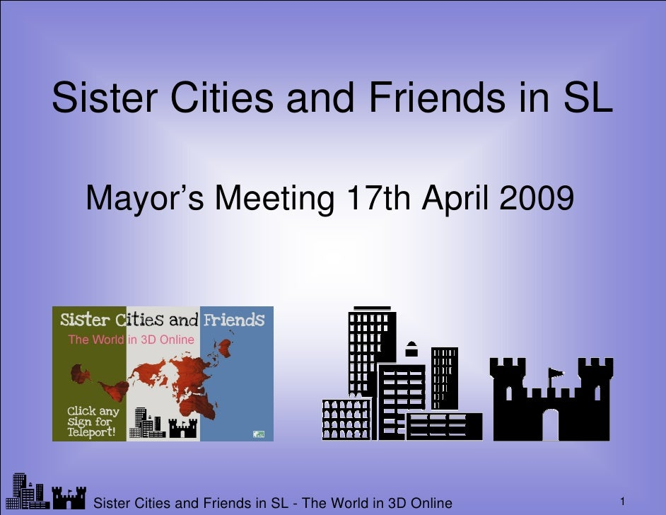 Sister Cities and Friends in SL    Mayor's Meeting 17th April 2009     Lf                                                 ...