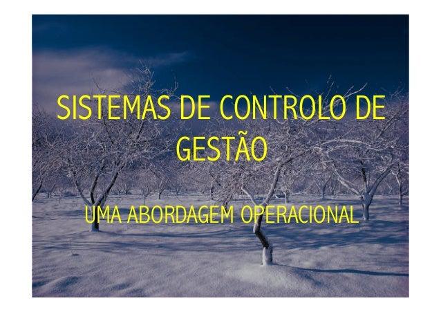 SISTEMAS DE CONTROLO DE         GESTÃO UMA ABORDAGEM OPERACIONAL
